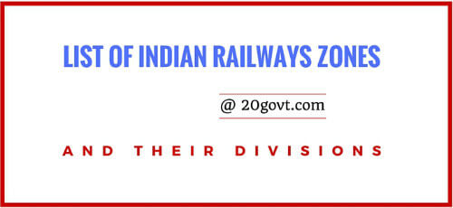 List of Indian Railways 16 Zones and their Divisions RRB Railways-500x230